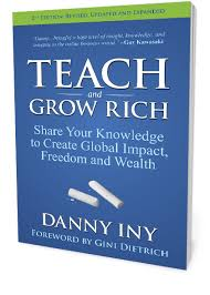 Teach and Grow Rich by Danny Iny