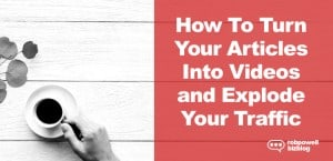 Turn Your Articles Into Videos