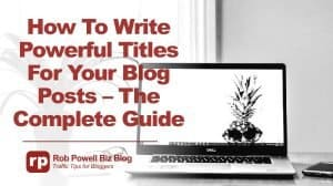 powerful titles for blog posts