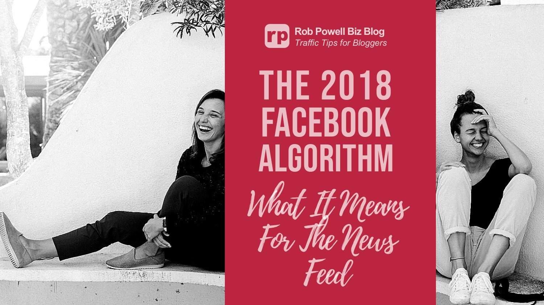 2018 facebook algorithm
