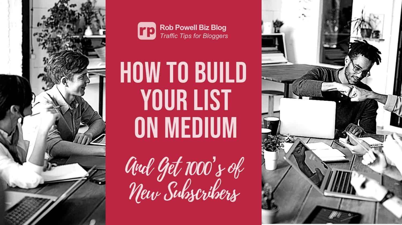build your list on medium