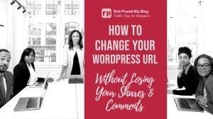 change your wordpress url