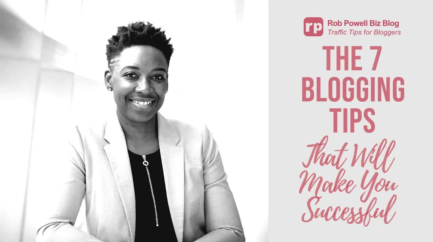 the seven blogging tips