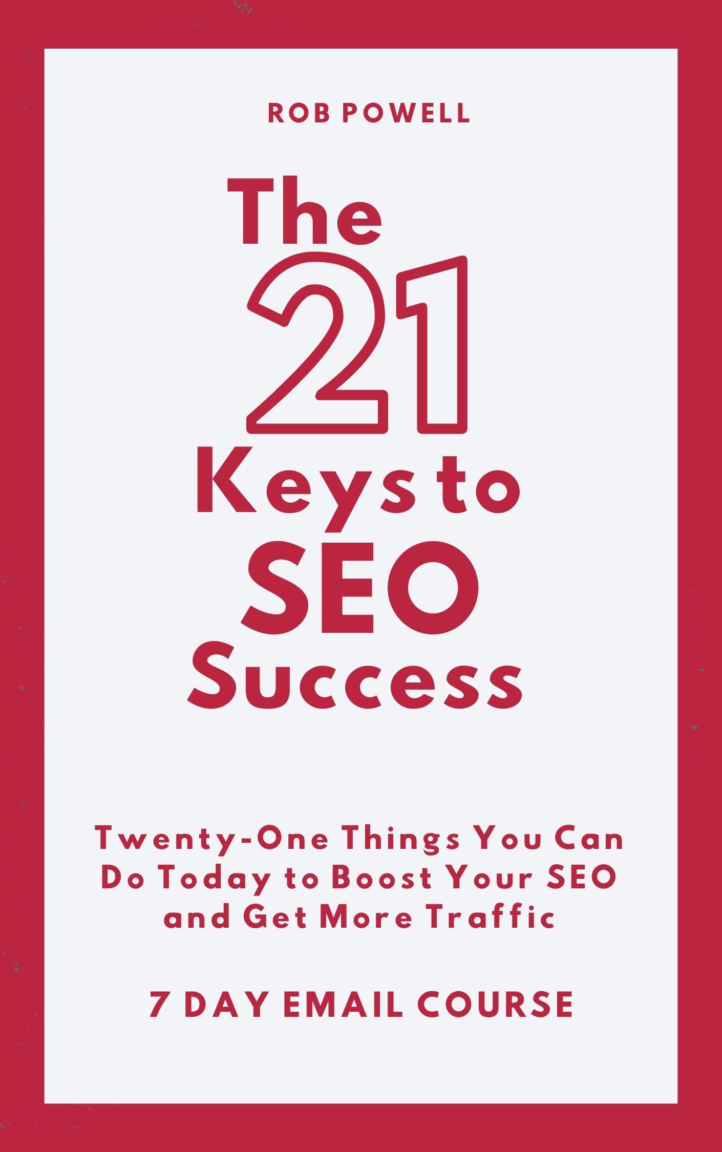 21 keys to SEO success