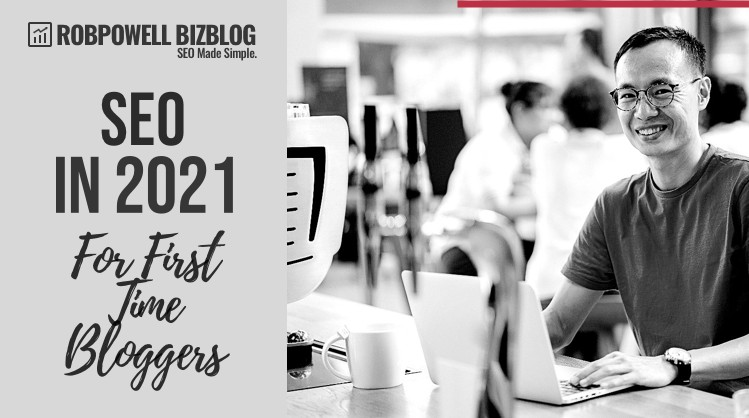 SEO for first time bloggers