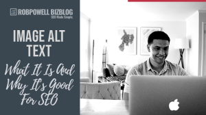 image alt text - what it is and why it's good for SEO