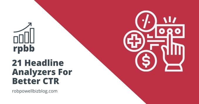 21 Headline Analyzers For Better CTR