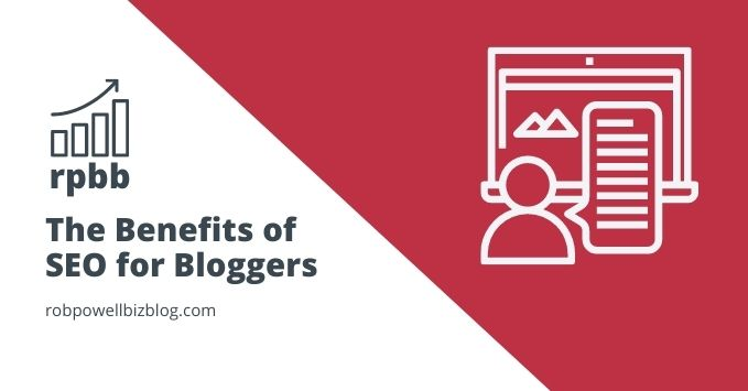 Benefits of SEO for Bloggers