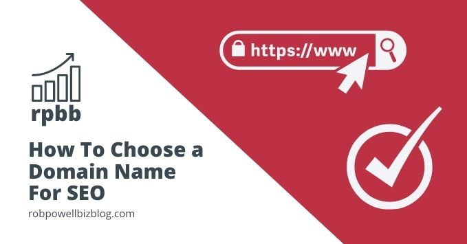 Choose a Domain Name For SEO
