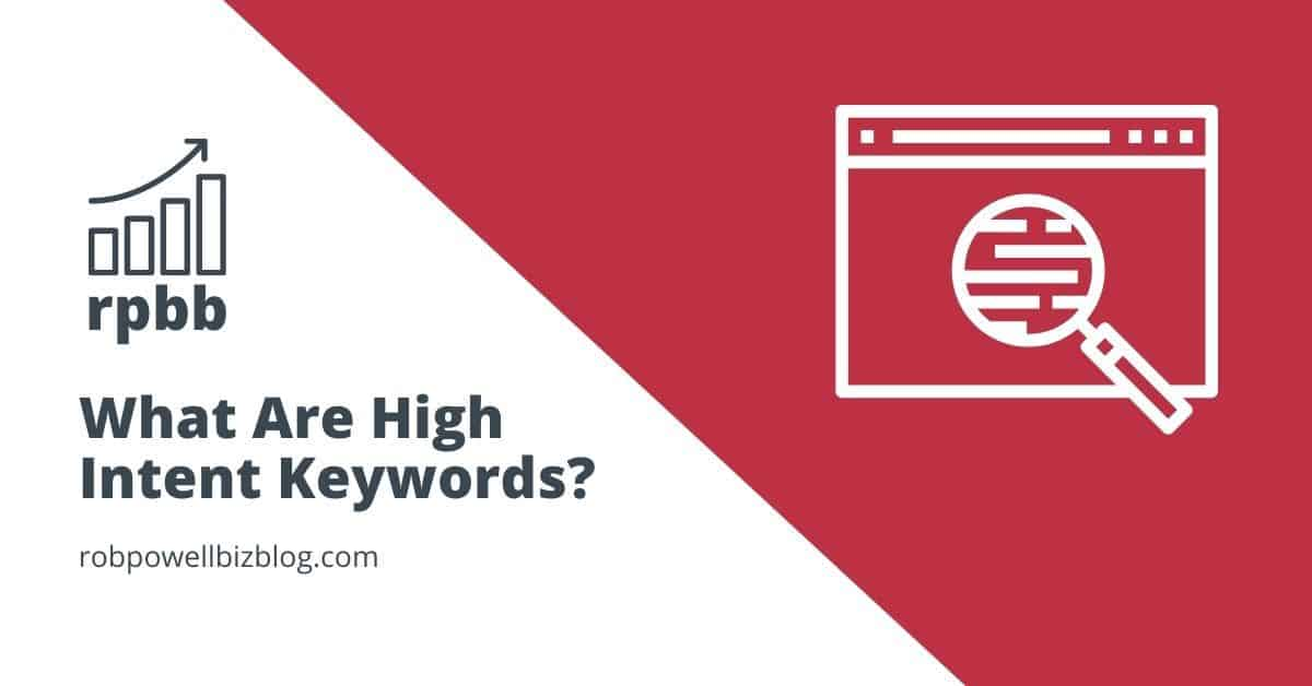 what are high intent keywords