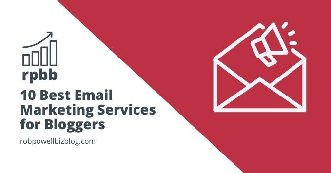 10 Best Email Marketing Services for Bloggers